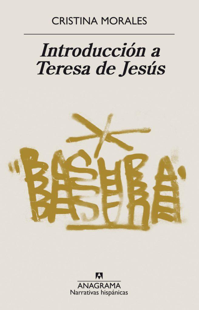 Cristina Morales - Introducción a Teresa de Jesús